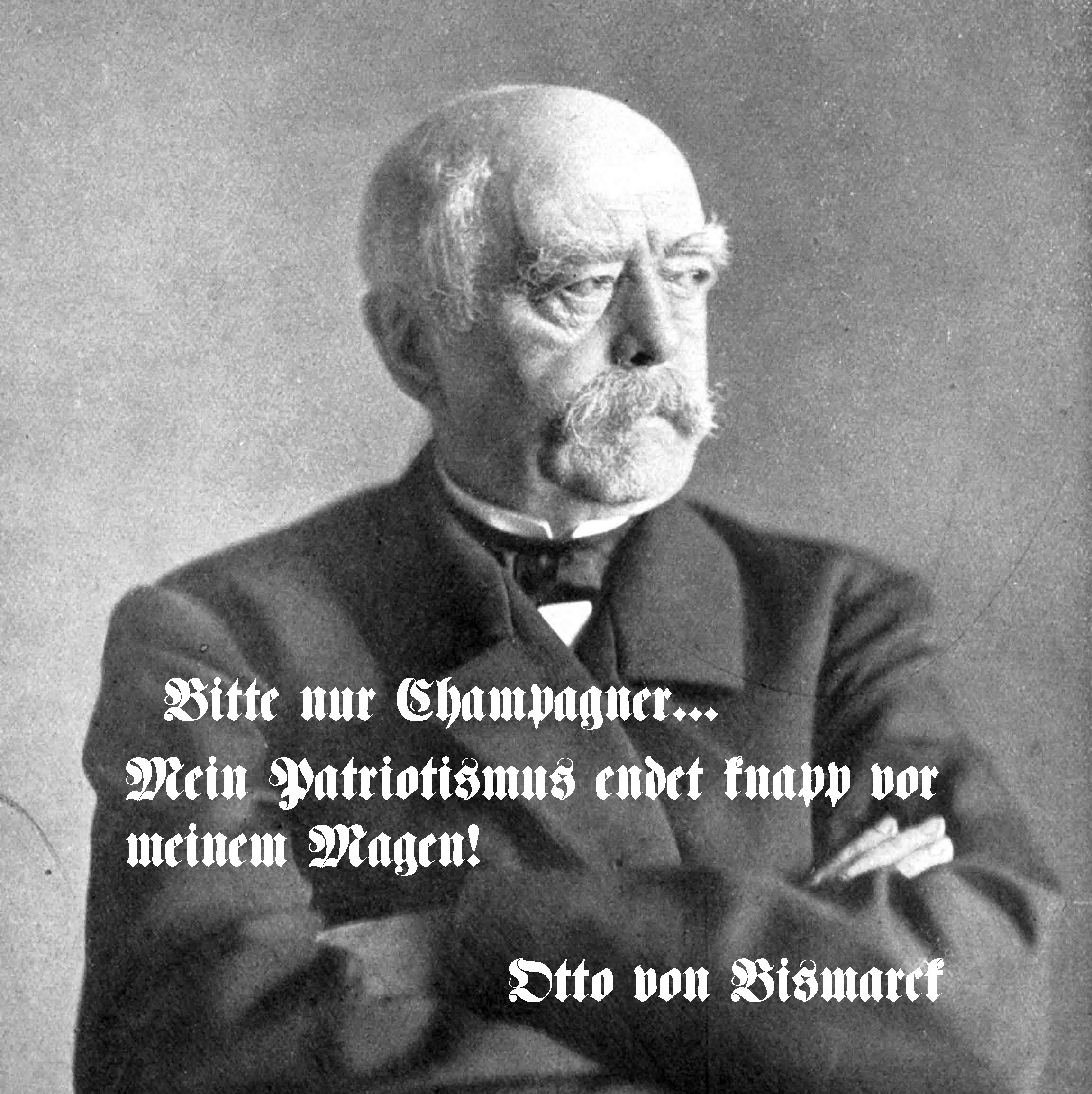 Bitte nur Champagner - Bismarck